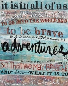 To Be Brave Art Print by Artist Mae Chevrette | Fantastic Gifts for Graduates