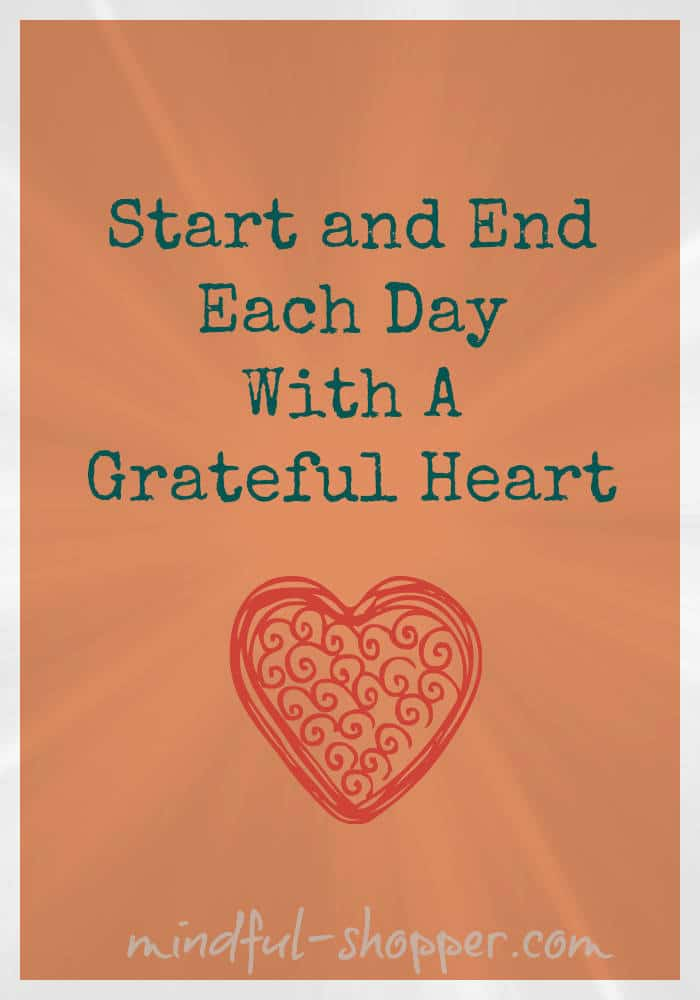 Quote Start and End Each Day with Gratitude | The Mindful Shopper