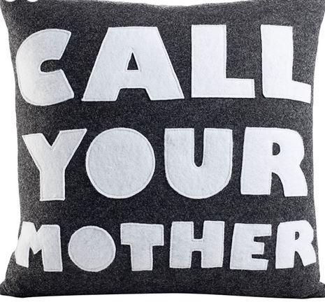 Call Your Mother Throw Pillow- Ecofriendly