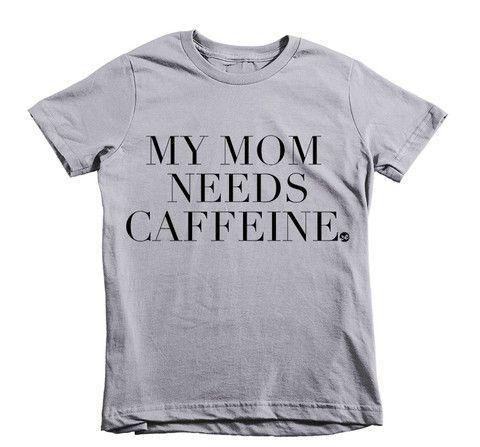 My Mom Needs Caffeine Kids Tee