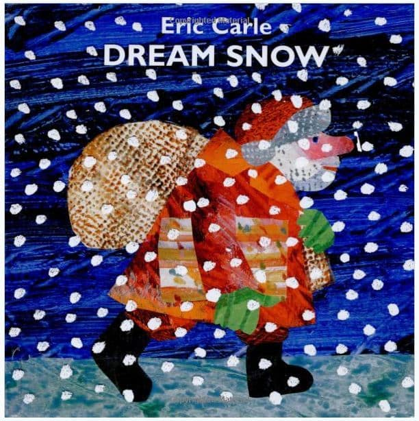Dream Snow by Eric Carle