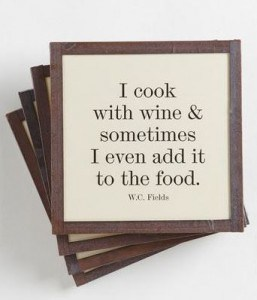 I Cook with Wine Coasters